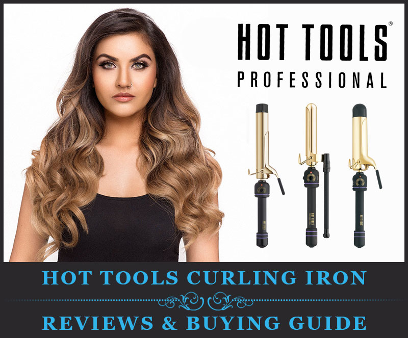 eae5aa79262 Featured Image Of Hot Tools Curling Iron Reviews   Buying Guide