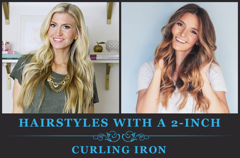 Hairstyles With A 2-Inch Curling Iron | My Curling Iron 2017