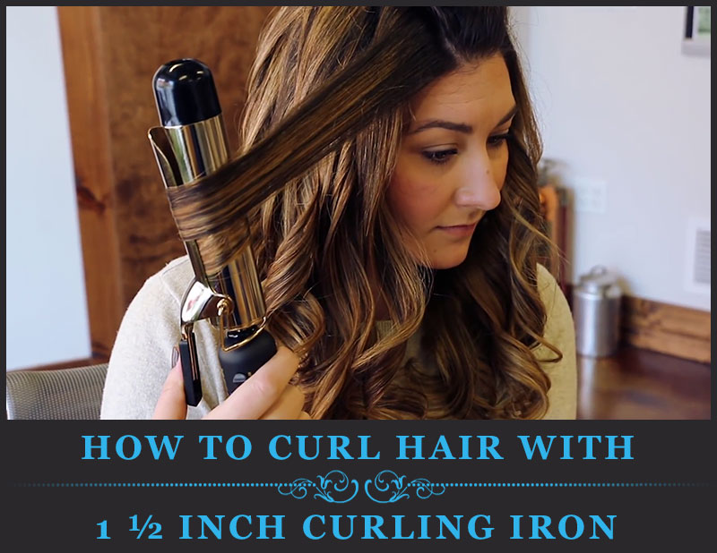 Featured Image of How to Curl Hair With 1 1/2 Inch Curling Iron