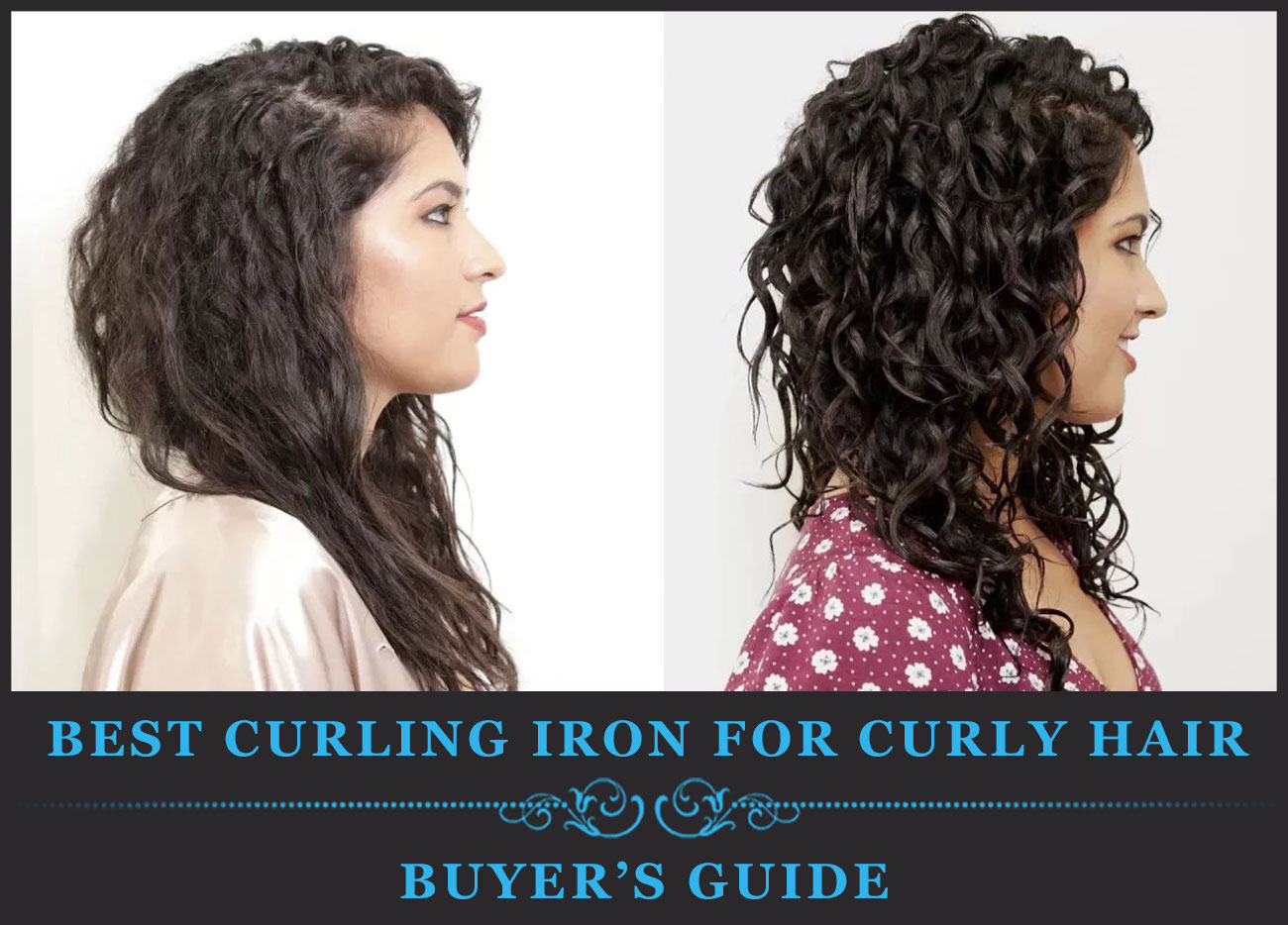 Featured Image of Best Curling Iron for Curly Hair Buyer's Guide and Reviews