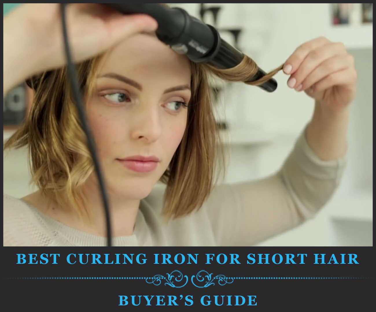 Featured Image of Best Curling Irons for Short Hair Buyer's Guide