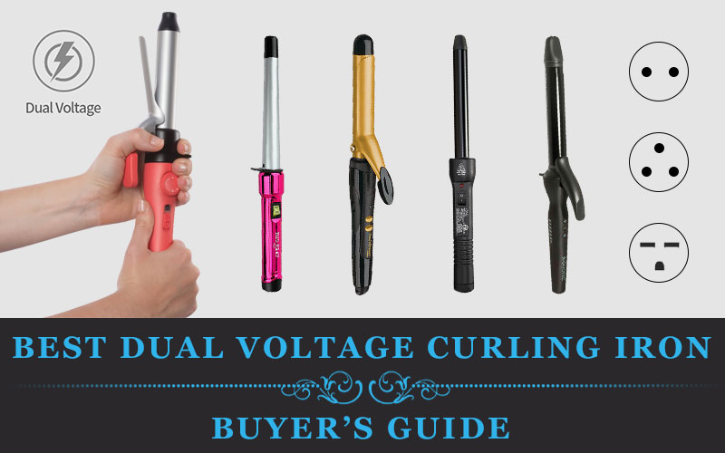 Featured Image of Best Dual Voltage Curling Iron – Buyer's Guide